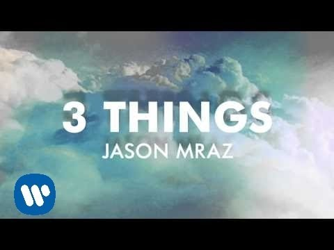Jason Mraz - 3 Things [Official Audio]