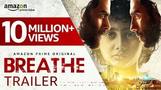image of Breathe - Official Trailer 2018 (Hindi) | R. Madhavan, Amit Sadh | Amazon Prime Video