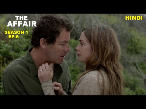 The Affair Season 1 Ep-6 Web Series Explained in Hindi | Web Series Story Xpert