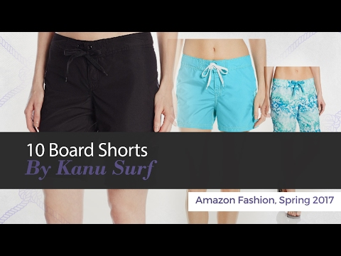 10 Board Shorts By Kanu Surf Amazon Fashion, Spring 2017