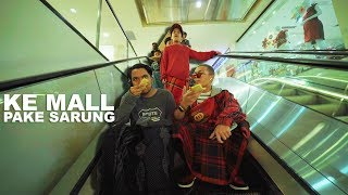 Video Habis Sunat Langsung Ke Mall Berjamaah KOCAK!! MP3, 3GP, MP4, WEBM, AVI, FLV September 2019
