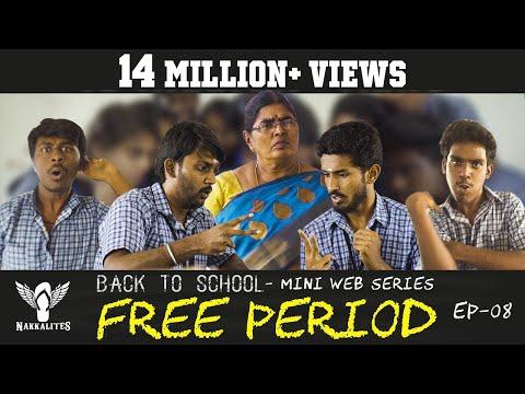 FREE PERIOD - Back to School - Mini Web Series - Season 01 - EP 08 #Nakkalites