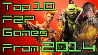 Top Ten Free to Play Games From 2014