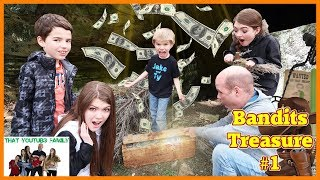 Treasure Hunt - Search For The Bandits Cash / That YouTub3 Family