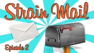 STRAIN MAIL! - (Episode 2) by Strain Central