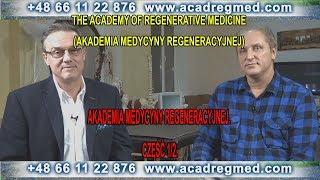 Akademia Medycyny Regeneracyjnej część 1/2