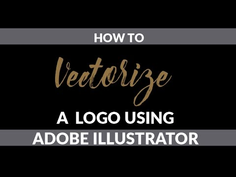 How To Vectorize A Logo In Adobe Illustrator