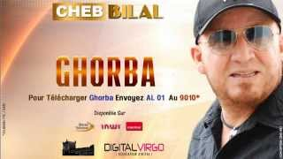 Cheb Bilal 2014 - Ghorba - YouTube