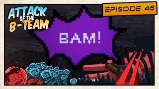 Attack of the B-Team! - Most Powerful Sword?! - E45