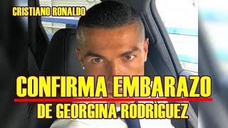 CRISTIANO RONALDO confirma EMBARAZO de GEORGINA RODRÌGUEZ espera SU CUARTO HIJO