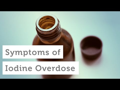 Symptoms of Iodine Overdose