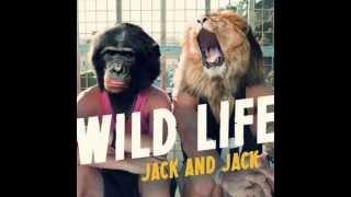 Thumbnail for Jack & Jack — Wild Life