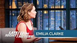Emilia Clarke swears it's even won awards! » Subscribe to Late Night: http://bit.ly/LateNightSeth » Get more Late Night with Seth ...