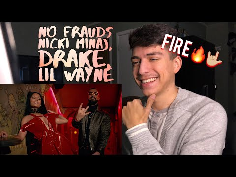 Nicki Minaj, Drake, Lil Wayne- No Frauds (Music Video)| Reaction