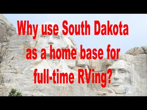 Why choose South Dakota as a home base for full-time RVing?