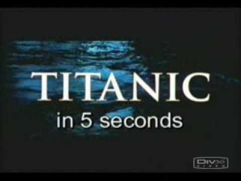 titanic in 5 seconds