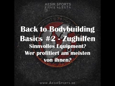 Back to Bodybuilding Basics #2: Zughilfen – Sinnvolles Equipment? Wer profitiert am stärksten?