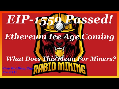 EIP-1559 And The Ice Age Coming To Ethereum July 2021 l Why You Shouldnt Build A ETH Mining Rig.