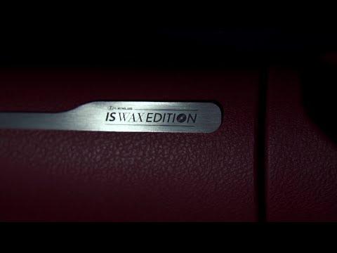 Lexus IS - Wax Edition