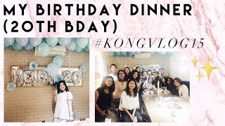 Video MY BIRTHDAY DINNER (20TH BDAY) - #KONGVLOG15 MP3, 3GP, MP4, WEBM, AVI, FLV Desember 2017
