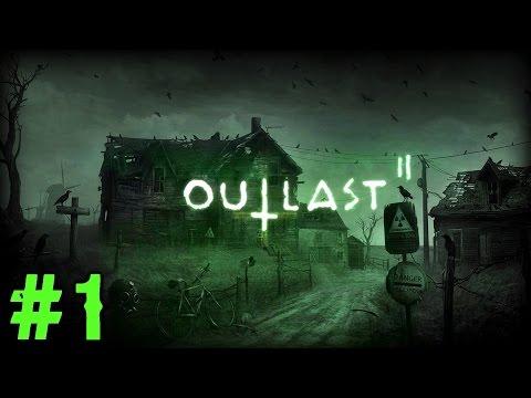 Outlast 2 Gameplay Walkthrough Part 1 - HORROR IS REBORN! (Xbox One 1080p 60fps) (видео)