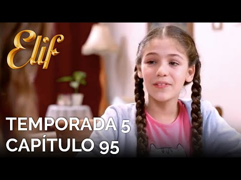 Elif Capítulo 1014 | Temporada 5 Capítulo 95