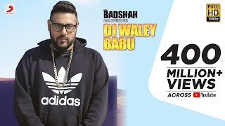 Video Badshah - DJ Waley Babu | feat Aastha Gill | Party Anthem Of 2015 | DJ Wale Babu MP3, 3GP, MP4, WEBM, AVI, FLV Mei 2019