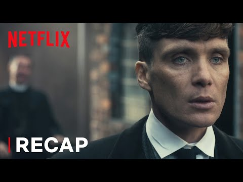 Get Ready for Peaky Blinders Season 5: Recap of Seasons 1-4 | Netflix