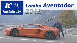 2013 Lamborghini Aventador / Fahrbericht Der Probefahrt / Test / Review