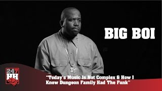 Big Boi - The Music Of Today Is Not Complex (247HH Archives)
