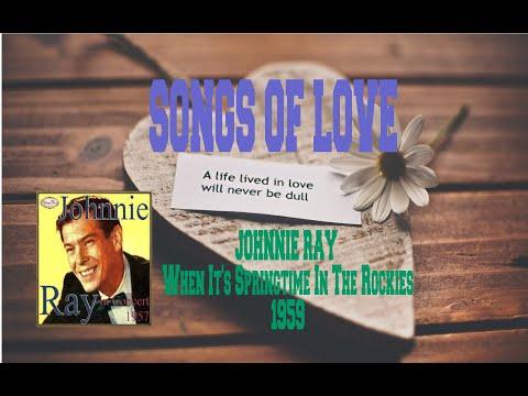 Tekst piosenki Johnnie Ray - (When It's) Springtime in the Rockies po polsku