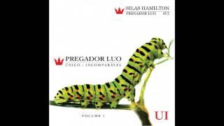 Choque E Fogo - Pregador Luo (Part. Cassiane) -Único-Incomparável - Vol. 1 - 2012 #UI