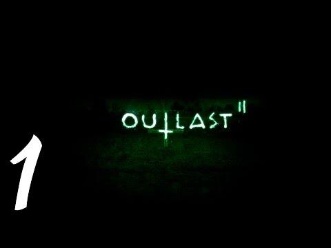 Outlast 2 . Прохождение. Часть 1 (Оператор LikeMySty1e снова в деле)