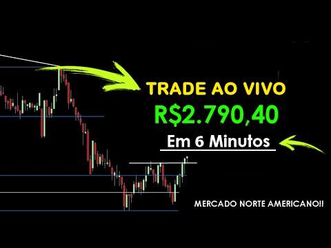 Trade Ao VIVO: R$2.790,40 Em 6 Minutos No Mercado De Capitais (видео)