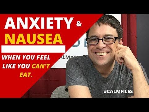 Anxiety and Nausea