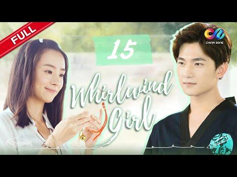 Whirlwind Girl EP15   Yang Yang【ENG SUB】Chinese tendy drama   idol drama