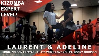 Nelson Freitas -  Thats Why I Love You / Laurent & Adeline Kizomba Expert @ Bachaturo 2017