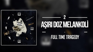 Download Lagu 02. No.1 - Aşırı Doz Melankoli Mp3