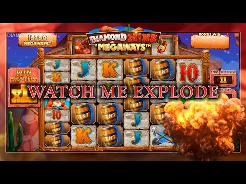 WATCH ME EXPLODE 🎵 (Diamond Mine MegaWays)