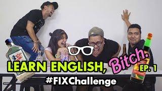 Video #FIXChallenge: Learn English, BITCH (feat. Cameo Project) MP3, 3GP, MP4, WEBM, AVI, FLV Januari 2019