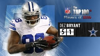 51: Dez Bryant (WR, Cowboys) | Top 100 NFL Players of 2016 by NFL