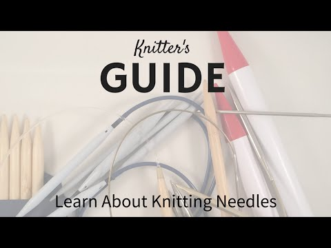 Knitting Needle Guide: How to Choose Knitting Needles