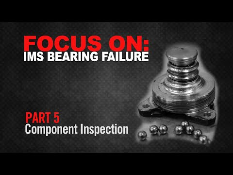 Focus On: IMS Bearing Failure (Part 5) - Component Inspection   Porsche 996, 997, 986, 987