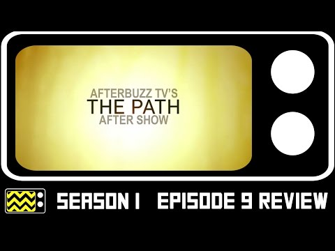 The Path Season 1 Episode 9 Review & After Show   AfterBuzz TV
