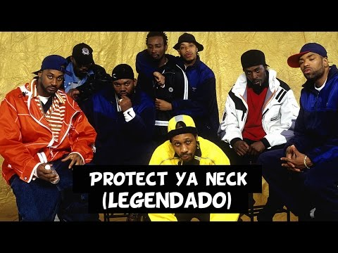 Wu Tang Clan - Protect Ya Neck [Legendado]