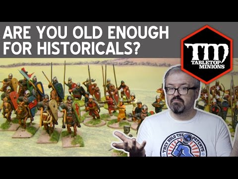 Are You Old Enough for Historical Wargaming?