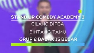 Video Stand Up Comedy Academy 3 : Gilang Dirga MP3, 3GP, MP4, WEBM, AVI, FLV Mei 2019