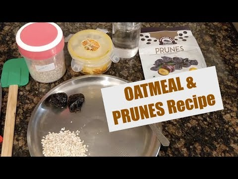 Recipe for Baby Food || OATMEAL & PRUNES