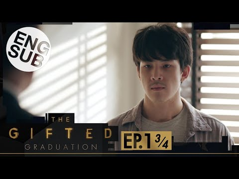 [Eng Sub] The Gifted Graduation | EP.1 [3/4]