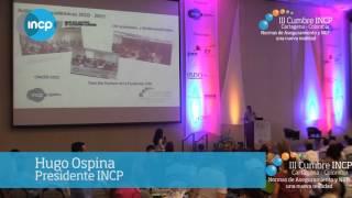 III Cumbre INCP Apertura Institucional